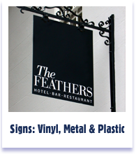 Signs - Metal, Vinyl and Plastic